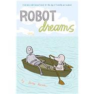 Robot Dreams by Varon, Sara; Varon, Sara, 9781250073501
