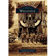 Wellsville by Thelma Rogers Genealogical and Historical Society, 9781467123501