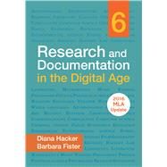 Research and Documentation in the Digital Age with 2016 MLA Update by Hacker, Diana; Fister, Barbara, 9781319083502