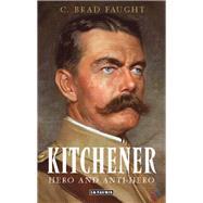 Kitchener by Faught, C. Brad, 9781784533502