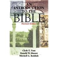 An Introduction to the Bible by Fant, Clyde E.; Musser, Donald W.; Reddish, Mitchell G., 9781426753503