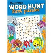 Beginner Word Hunt - First Puzzles by Mersereau, Bill, 9781770663503