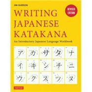 Writing Japanese Katakana by Gleeson, Jim, 9784805313503