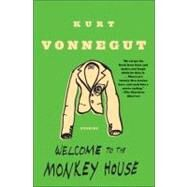 Welcome to the Monkey House by VONNEGUT, KURT, 9780385333504