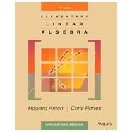 Elementary Linear Algebra by Anton, 9781118473504
