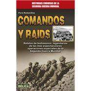 Comandos y raids by Romanillos, Pere, 9788499173504