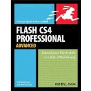 Flash CS4 Professional Advanced for Windows and Macintosh Visual QuickPro Guide by Chun, Russell, 9780321573506