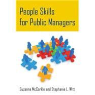 People Skills for Public Managers by Mccorkle; Suzanne, 9780765643506