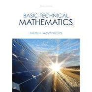 Basic Technical Mathematics by Washington, Allyn J., 9780133083507