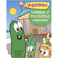 The League of Incredible Vegetables by Unknown, 9781433643507