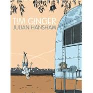 Tim Ginger by Hanshaw, Julian, 9781603093507