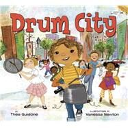 Drum City by Guidone, Thea; Newton, Vanessa, 9780553523508