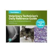 Veterinary Technician's Daily Reference Guide Canine and Feline by Jack, Candyce M.; Watson, Patricia M.; Heeren, Valissitie, 9781118363508