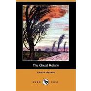 The Great Return by Machen, Arthur, 9781409973508