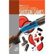 Gun Digest Shooter's Guide to Shotgun Games by Sisley, Nick, 9781440243509