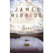 Song Yet Sung by McBride, James, 9781594483509