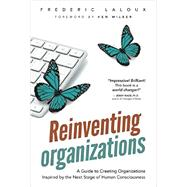 Reinventing Organizations by Laloux, Frederic; Wilber, Ken, 9782960133509