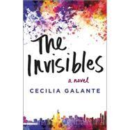 The Invisibles by Galante, Cecilia, 9780062363510
