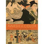 Awash in Color by Foxwell, Chelsea; Leonard, Anne; Acton, David (CON); Waterhouse, David (CON); Stevens, Drew (CON), 9780935573510
