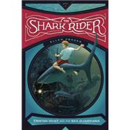 The Shark Rider by Prager, Ellen; Caparo, Antonio Javier, 9781938063510