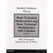 Student Solutions Manual for Basic Technical Mathematics and Basic Technical Mathematics with Calculus by Washington, Allyn J., 9780133253511