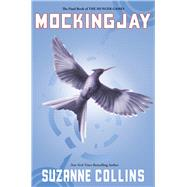 Mockingjay (The Final Book of The Hunger Games) by Collins, Suzanne, 9780439023511