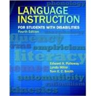 Language Instruction for Students With Disabilities by Polloway, Edward A.; Smith, Tom E. C.; Miller, Lynda, 9780891083511
