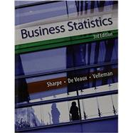 Business Statistics plus MyStatLab plus XL Stat -- Package by Sharpe, Norean D.; De Veaux, Richard D.; Velleman, Paul F., 9780133853513