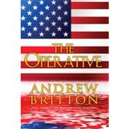 The Operative by Britton, Andrew, 9780758263513