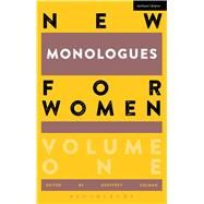 New Monologues for Women by Colman, Geoffrey; Colman, Geoffrey, 9781472573513