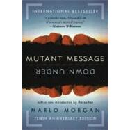 Mutant Message Down Under by Morgan, Marlo, 9780060723514