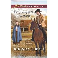 Pony Express Courtship by Gibson, Rhonda, 9780373283514