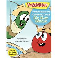 Tomato Sawyer and Huckleberry Larry's Big River Rescue by Unknown, 9781433643514