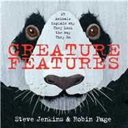 Creature Features by Jenkins, Steve; Page, Robin, 9780544233515