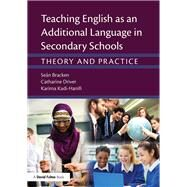 Teaching English as an Additional Language in Secondary Schools: Theory and practice by Bracken; Seßn, 9781138783515