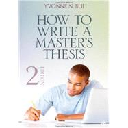 How to Write a Master's Thesis by Bui, Yvonne N., 9781452203515