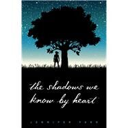 The Shadows We Know by Heart by Park, Jennifer, 9781481463515