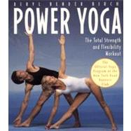 Power Yoga The Total Strength and Flexibility Workout 9780020583516N