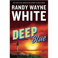Deep Blue by White, Randy Wayne, 9780399173516
