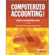 Computerized Accounting Using Sage 50 Accounting 2015 by Arens; Ward; Henry, 9780912503516