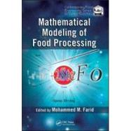 Mathematical Modeling of Food Processing by Farid; Mohammed M., 9781420053517