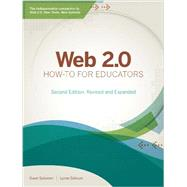 Web 2.0 How-To for Educators by Solomon, Gwen; Schrum, Lynne, 9781564843517