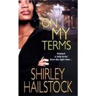 On My Terms by Hailstock, Shirley, 9780758213518