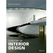 A History of Interior Design 4E by Pile, 9781118403518