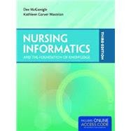 Nursing Informatics and the Foundation of Knowledge by Mcgonigle, Dee, Ph.D., R.N., 9781284043518