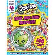 Shopkins Seek and Find Surprise by Little Bee Books, 9781499803518
