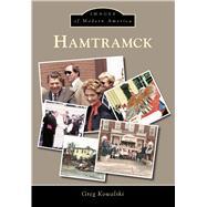 Hamtramck by Kowalski, Greg, 9781467113519