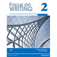 Focus on Writing 2 by Solorzano, Helen S; Wiese, David, 9780132313520