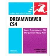 Dreamweaver CS4 for Windows and Macintosh Visual QuickStart Guide by Negrino, Tom; Smith, Dori, 9780321573520