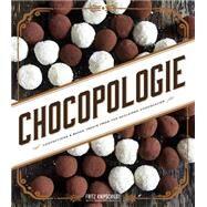 Chocopologie by Knipschildt, Fritz; Goodbody, Mary (CON); Birck, Signe, 9781118523520
